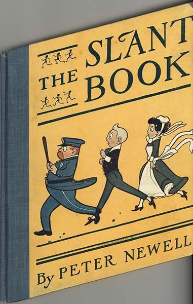 Slant Book -  Peter Newell 1910