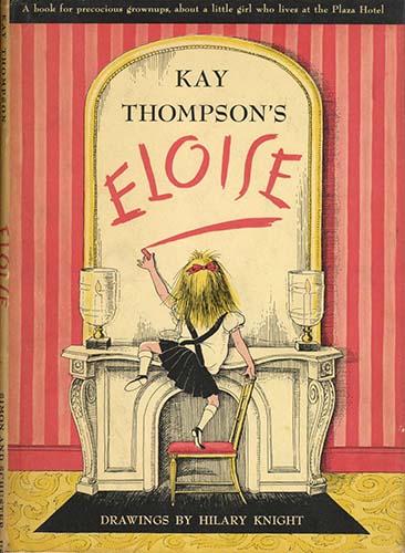 Eloise - Kay Thompson