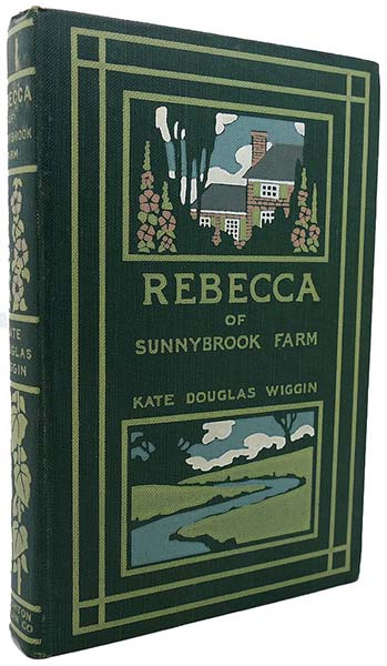 Rebecca of Sunnybrook Farm - Kate Douglas Wiggin 1903