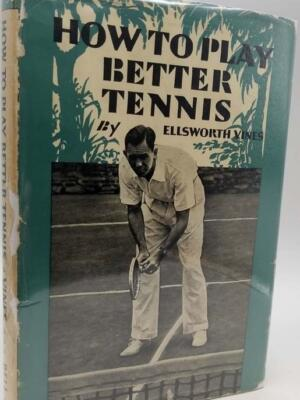 How To Play Better Tennis - Vines, Ellsworth 1938