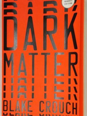 Dark Matter - Blake Crouch 2016