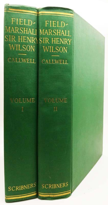 Field-Marshall Sir Henry Wilson: His Life and Diaries