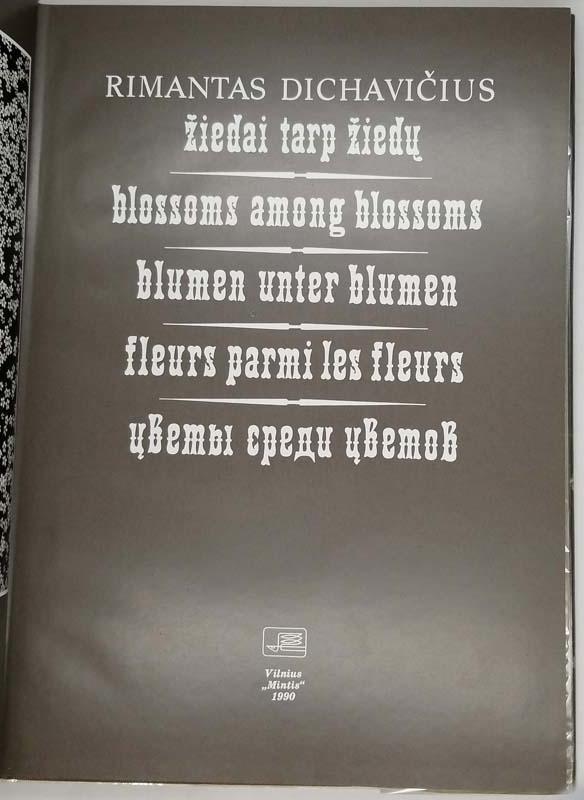 Blossoms Among Blossoms - Rimantas Dichavicius 1990
