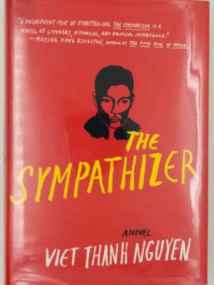 The Sympathizer - Viet Thanh Nguyen 2015