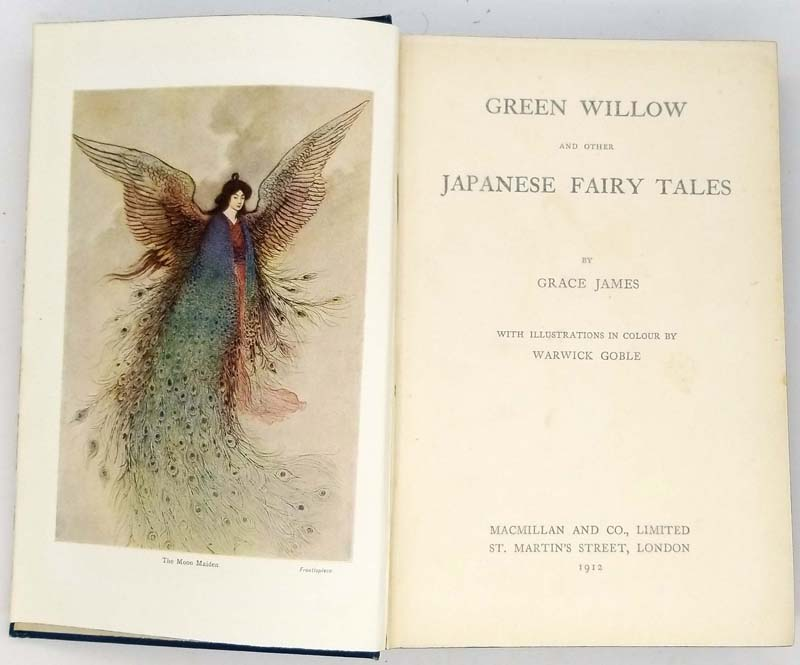 Green Willow and other Japanese Fairy Tales: Grace James Seller Image Green Willow and other Japanese Fairy Tales - Warwick Goble 1912