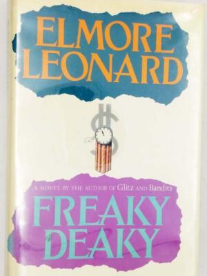 Freaky Deaky - Elmore Leonard SIGNED 1988
