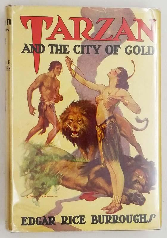 Tarzan and the City of Gold - Edgar Rice Burroughs 1933