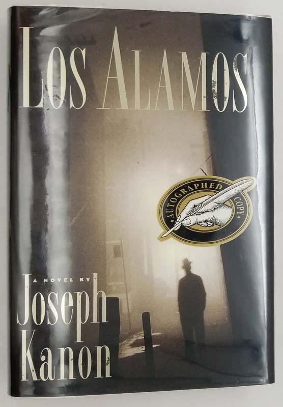 Los Alamos - Joseph Kanon 1997 SIGNED
