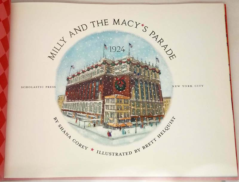 Milly and the Macy's Parade - Shana Corey 2002 SIGNED