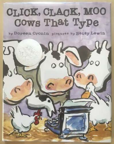 Click, Clack, Moo Cows That Type - Betsy Lewin 2000