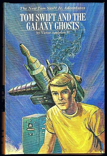 Tom Swift and the Galaxy Ghosts #33