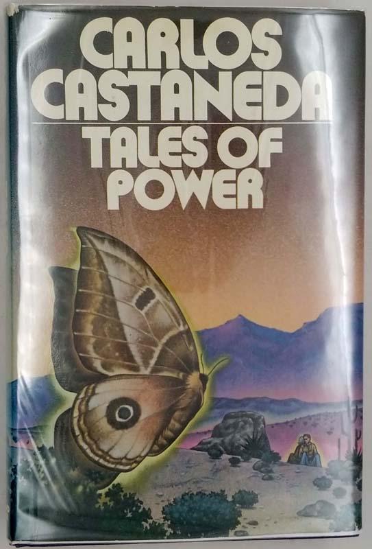 Tales of Power - Carlos Castaneda 1974