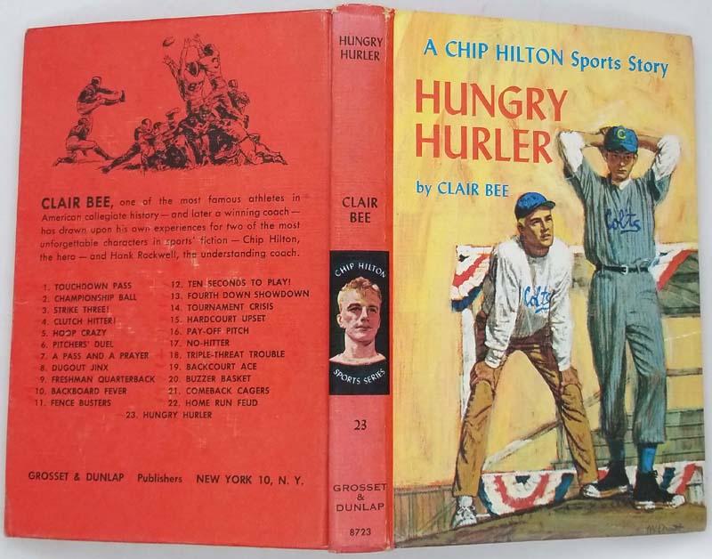 Chip Hilton #23 Hungry Hurler - Clair Bee 1966