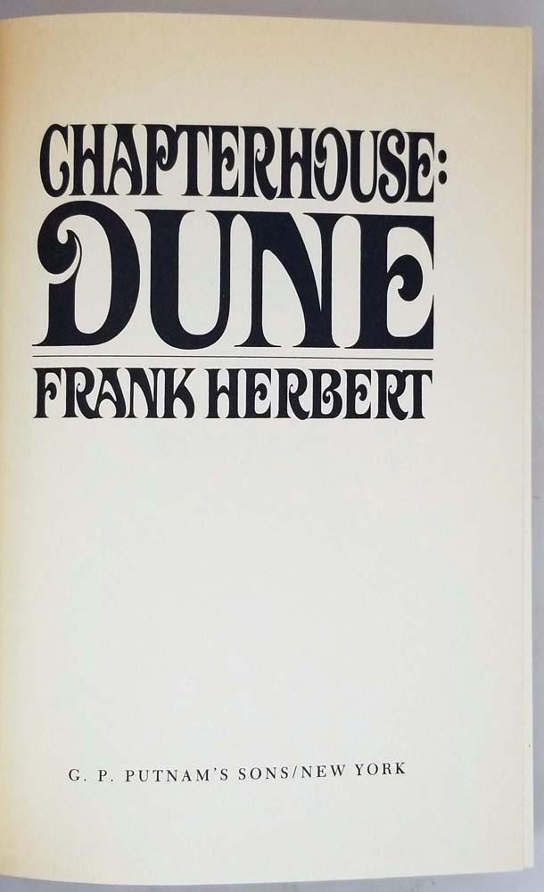 Chapterhouse: Dune - Frank Herbert 1985   1st Edition