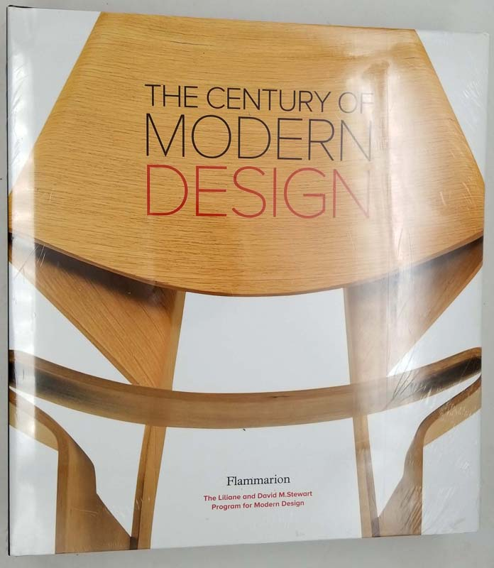 The Century of Modern Design: Selections from the Liliane and David M. Stewart Collection