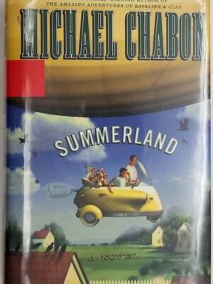 Summerland - Michael Chabon 2002