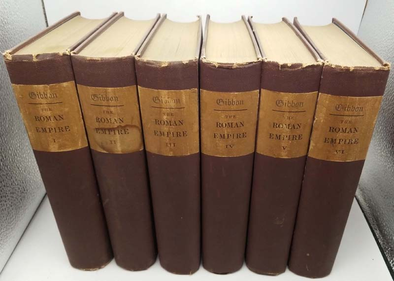 The History of the Decline and Fall of the Roman Empire - Edward Gibbon 1880