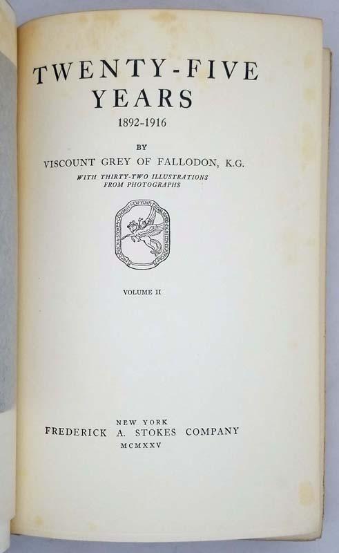 Twenty-Five Years - Viscount Grey of Fallodon 1925 (2vols)