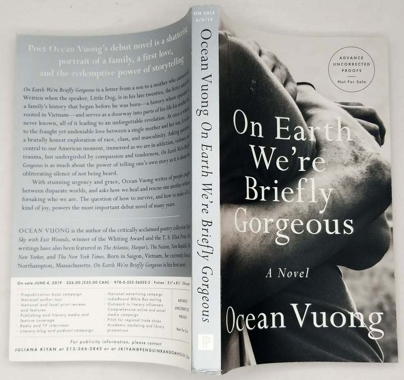 On Earth We're Briefly Gorgeous - Ocean Vuong 2019 ARC Uncorrected Proof   1st Edition