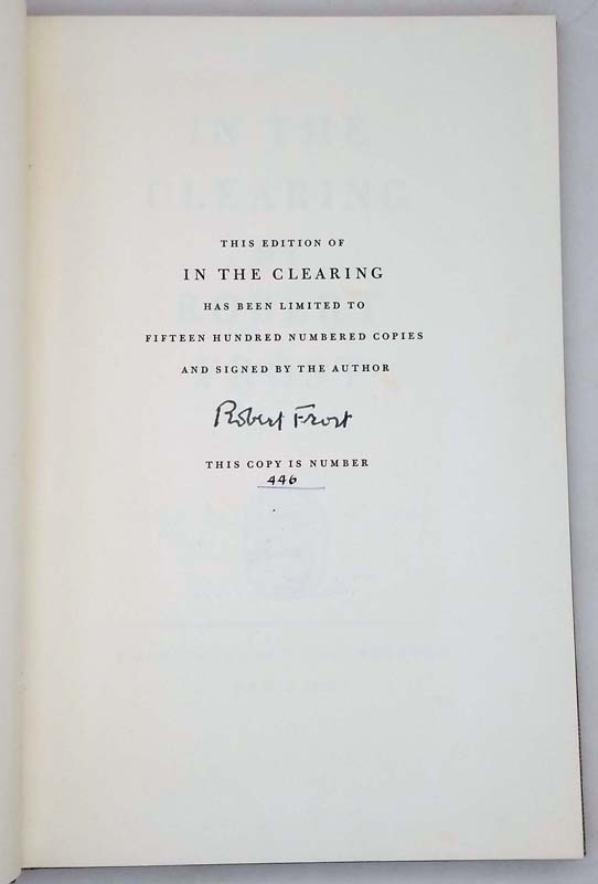In the Clearing - Robert Frost 1962 Ltd Ed. SIGNED