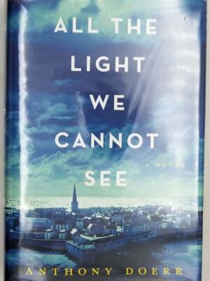 All the Light We Cannot See - Anthony Doerr 2014 | 1st Edition