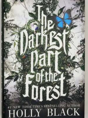 The Darkest Part of the Forest - Holly Black 2015 | 1st Edition