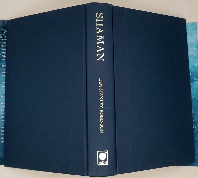 Shaman - Kim Stanley Robinson 2014   1st Edition SIGNED