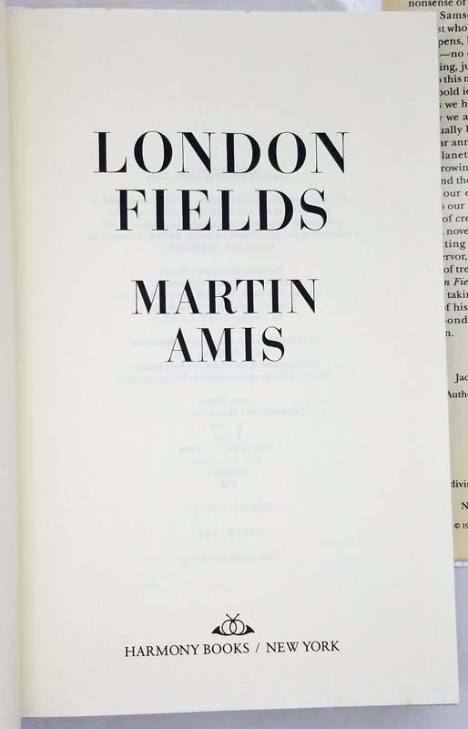 London Fields - Martin Amis 1989   1st Edition