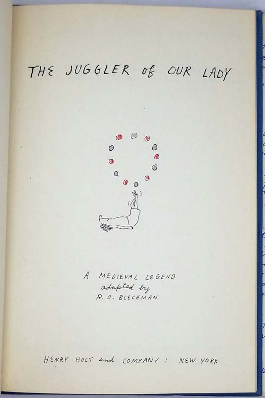 The Juggler of Our Lady - R. O. Blechman 1952 | 1st Edition
