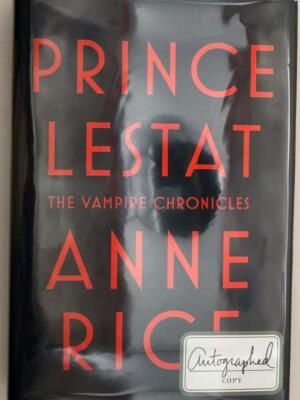 Prince Lestat - Anne Rice 2014 | 1st Edition SIGNED