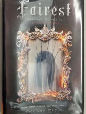 Fairest (Lunar Chronicles) - Marissa Meyer 2015   1st Edition