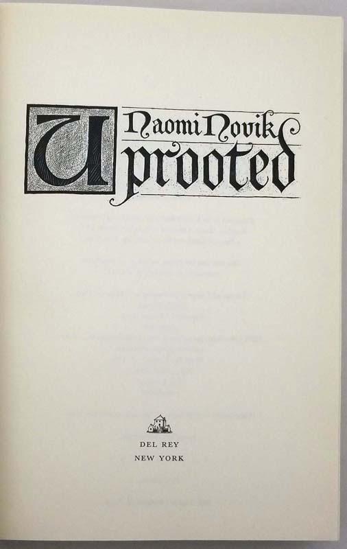 Uprooted - Naomi Novik 2015 | 1st Edition