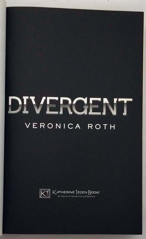 Divergent - Veronica Roth | 1st Edition 2011