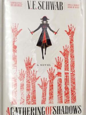 A Gathering of Shadows - V. E. Schwab 2016 | 1st Edition
