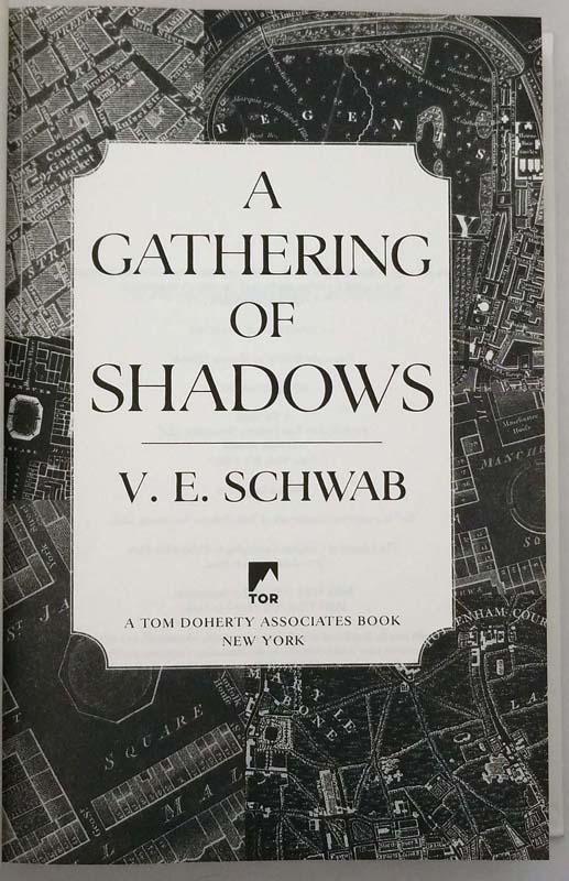 A Gathering of Shadows - V. E. Schwab 2016 | 1st Edition