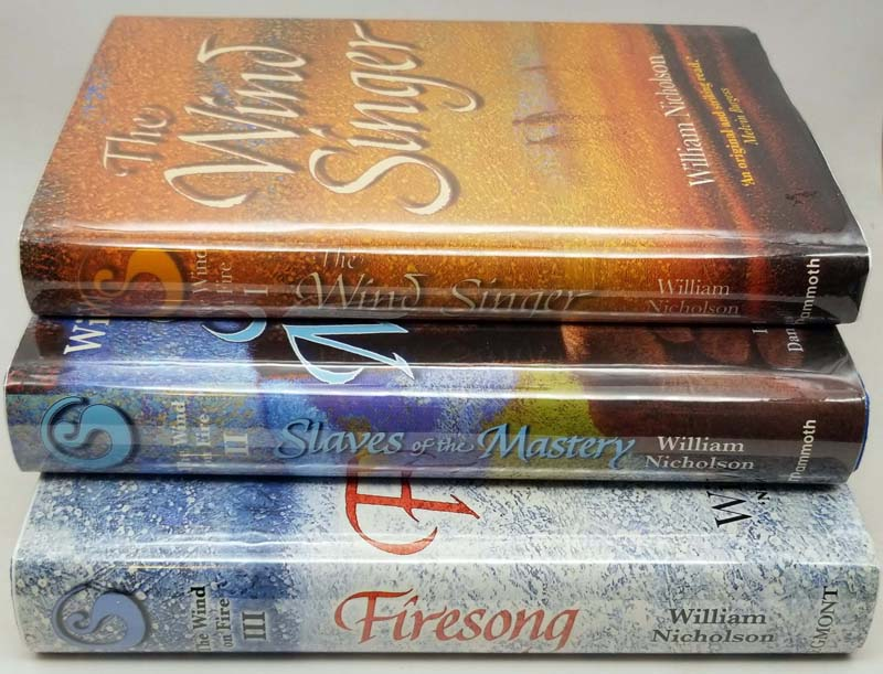 The Wind on Fire Trilogy - William Nicholson   1st Edition