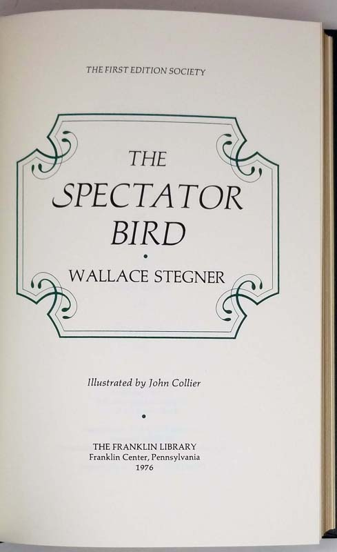 The Spectator Bird - Wallace Stegner 1976 | 1st Edition Franklin Library
