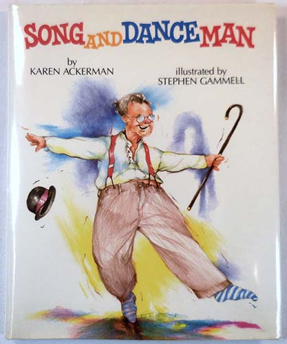 Song and Dance Man - Stephen Gammell
