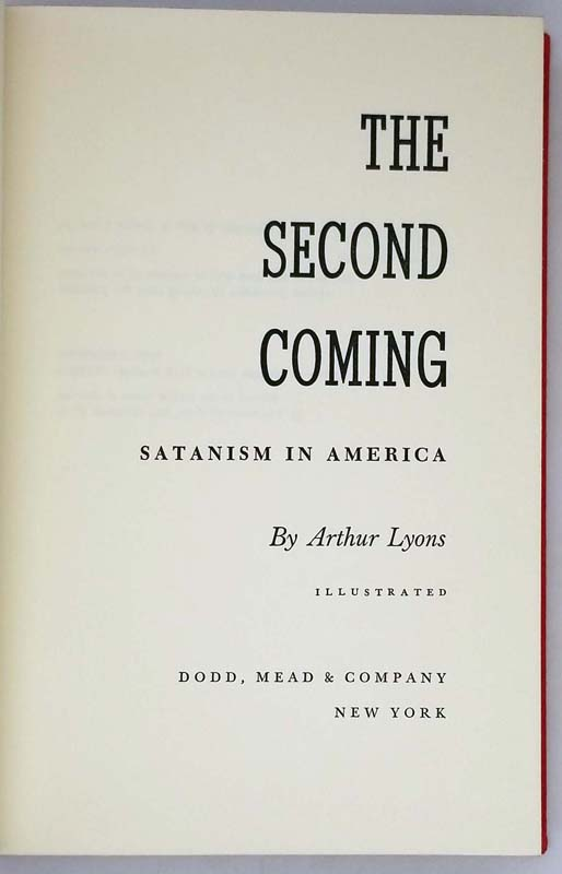 The Second Coming: Satanism in America - Arthur Lyons 1970   1st Edition
