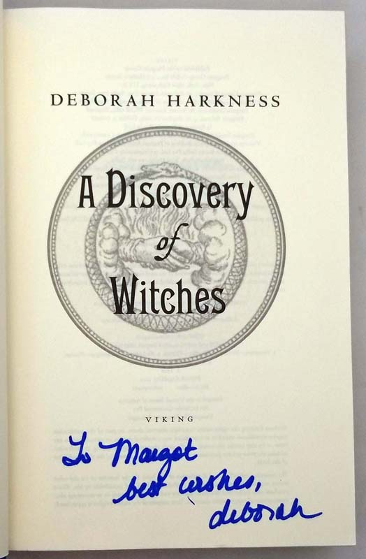 A Discovery of Witches - Deborah Harkness 2011   1st Edition SIGNED