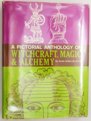 A Pictoral Anthology of Witchcraft Magic & Alchemy - Grillot de Givry 1958