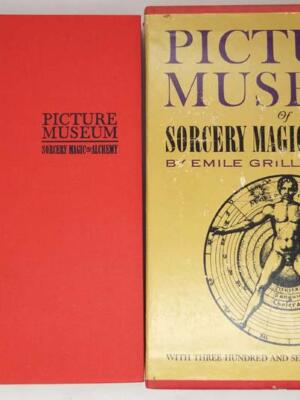 The Picture Museum of Sorcery, Magic & Alchemy 1963 - Emile Grillot De Givry