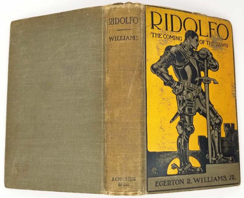 Ridolfo - Egerton R. William (Illus. Leyendecker) 1906 | 1st Edition