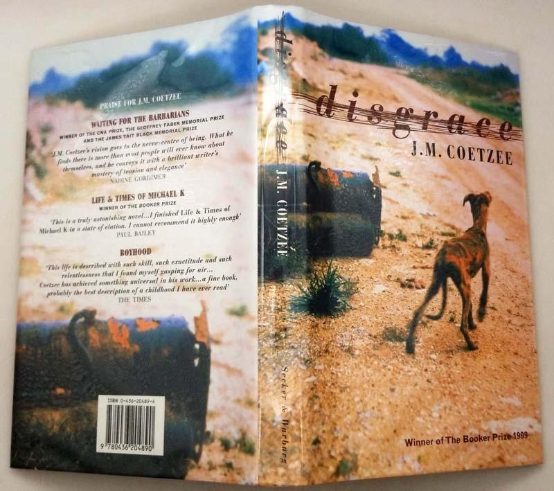 Disgrace - J. M. Coetzee 1999   1st Edition