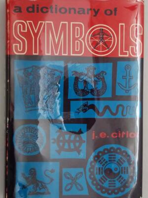A Dictionary of Symbols - J.E. Cirlot 1962
