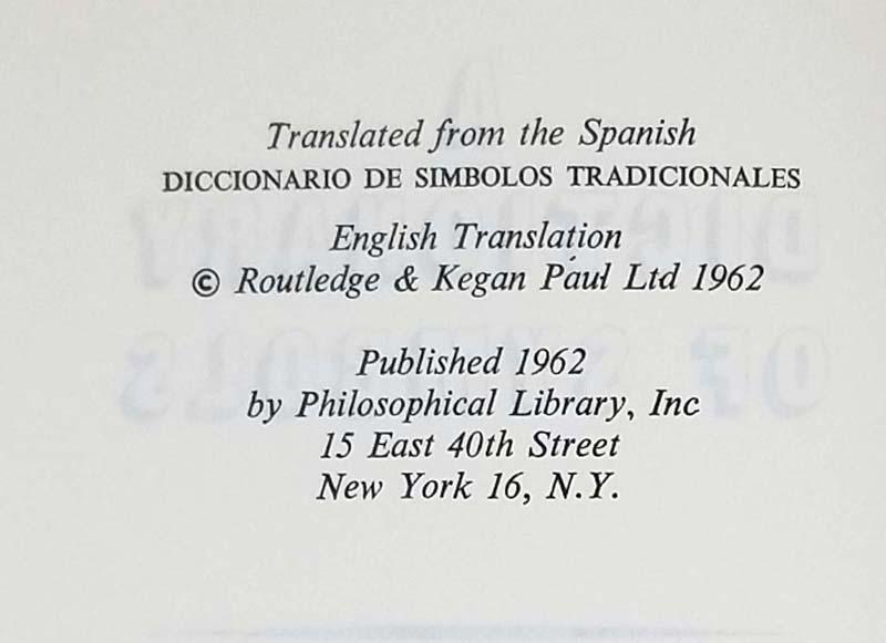 A Dictionary of Symbols - J.E. Cirlot 1962
