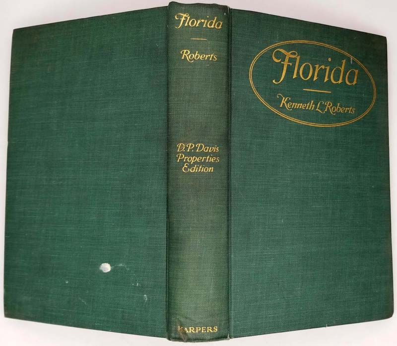 Florida (History) - Kenneth L. Roberts 1926   1st Edition