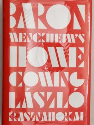 Baron Wenckheim's Homecoming - László Krasznahorkai 2019 | 1st Edition
