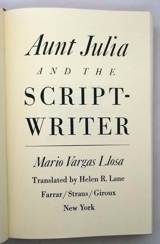 Aunt Julia And The Scriptwriter - Mario Vargas Llosa 1982   1st Edition