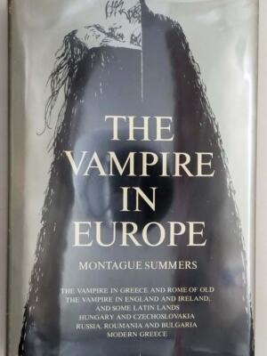 The Vampire in Europe - Montague Summers 1968 | 1st Edition